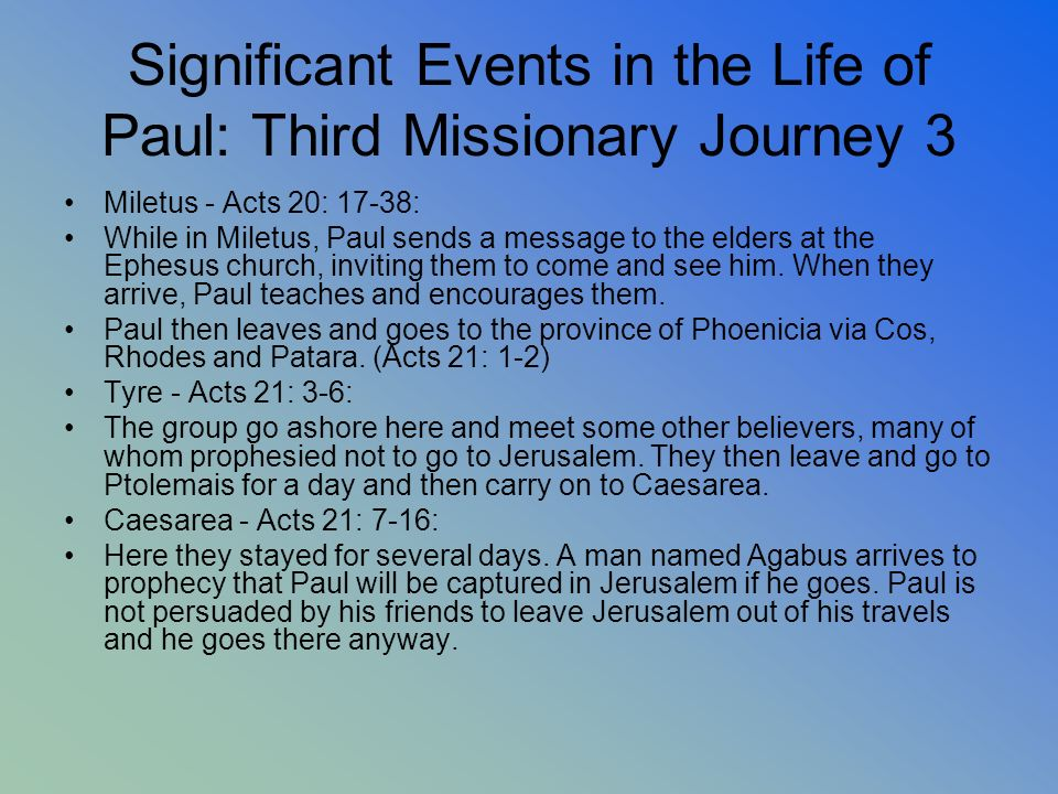 Significant Events in the Life of Paul: Third Missionary Journey 3