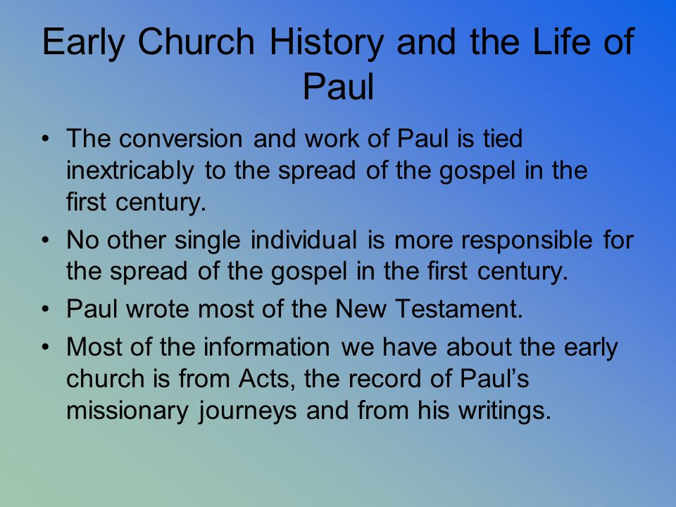 Early Church History and the Life of Paul