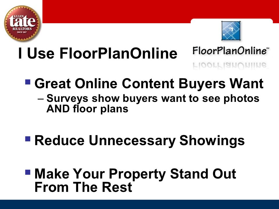 I Use FloorPlanOnline Great Online Content Buyers Want