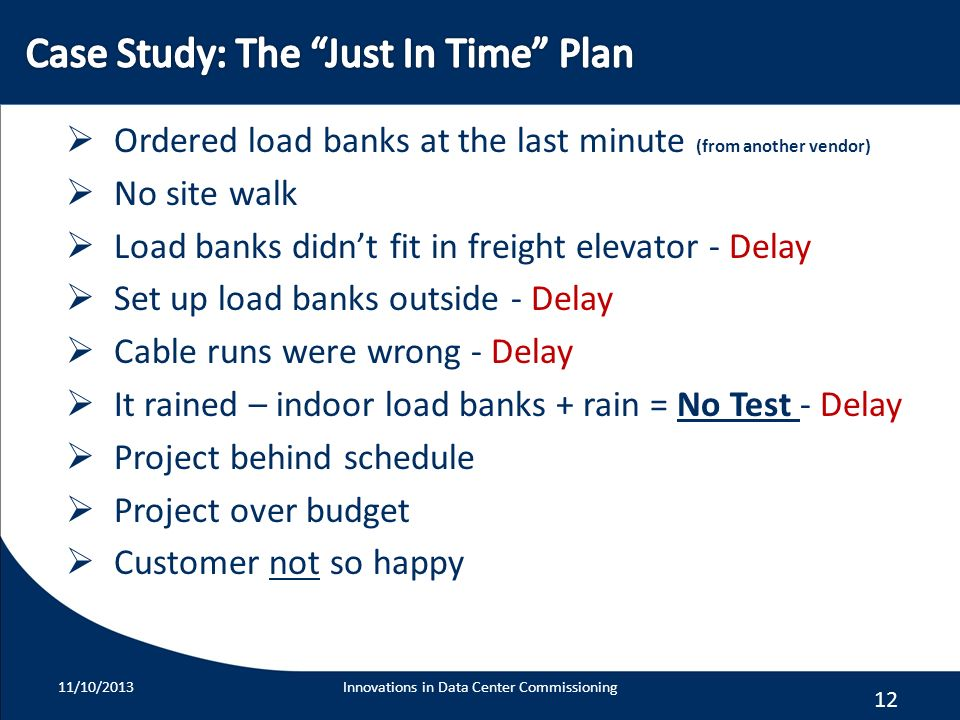 Case Study: The Just In Time Plan