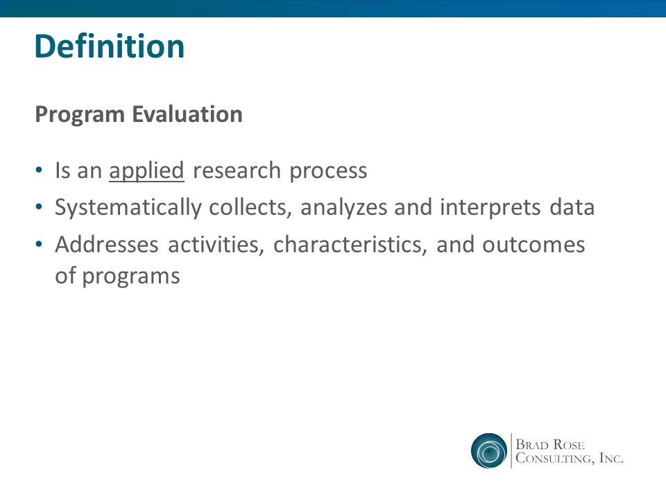 Definition Program Evaluation Is an applied research process