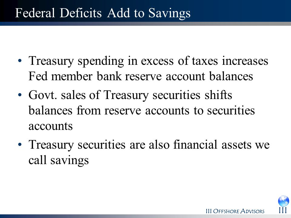 Federal Deficits Add to Savings