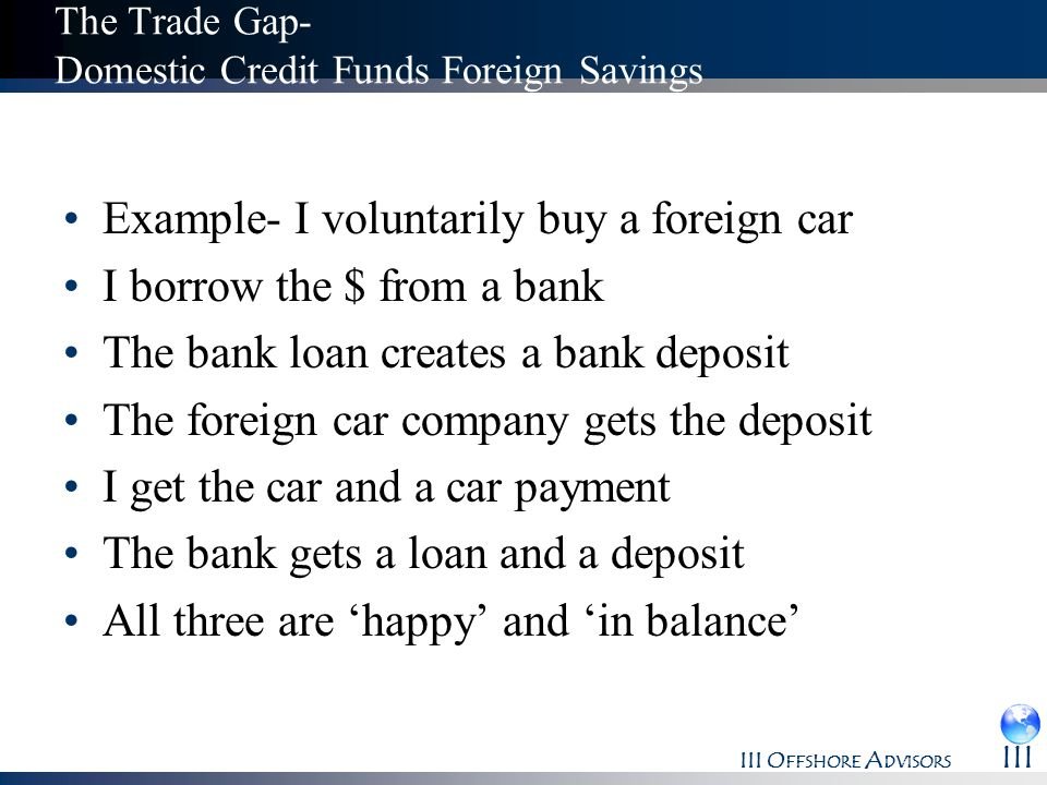 The Trade Gap- Domestic Credit Funds Foreign Savings