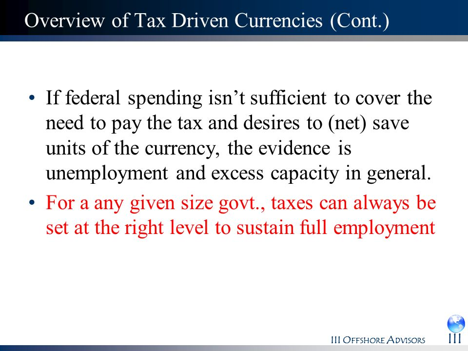 Overview of Tax Driven Currencies (Cont.)
