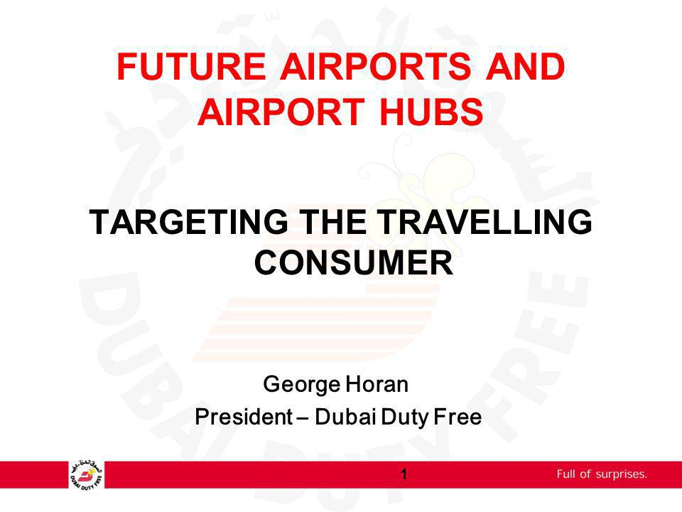 FUTURE AIRPORTS AND AIRPORT HUBS