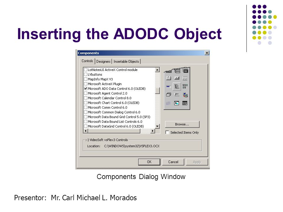 Inserting the ADODC Object