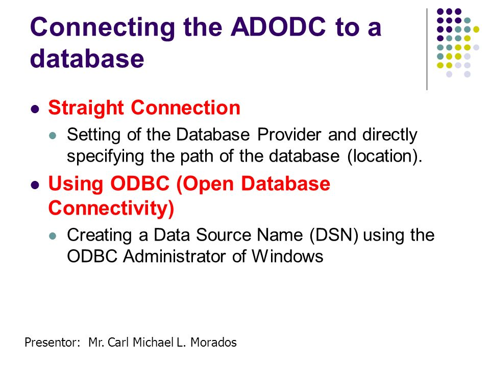Connecting the ADODC to a database