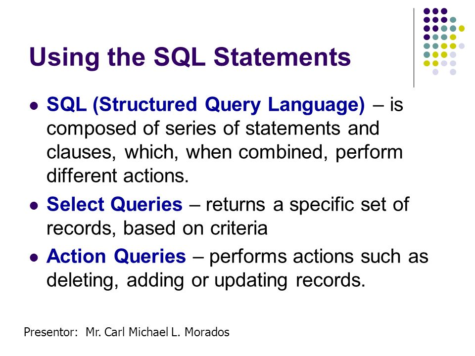 Using the SQL Statements