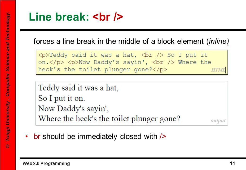 Line break: <br />