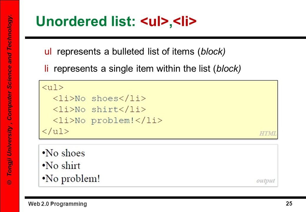 Unordered list: <ul>,<li>