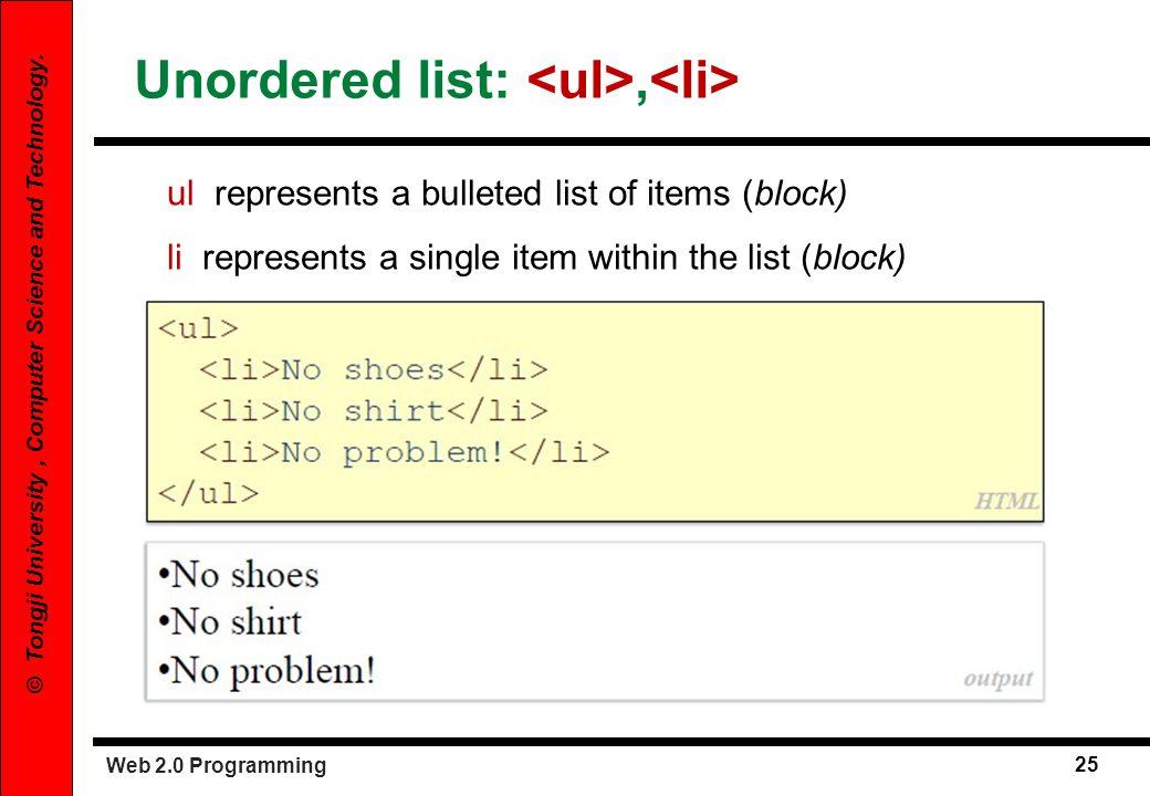Unordered list: <ul>,<li>