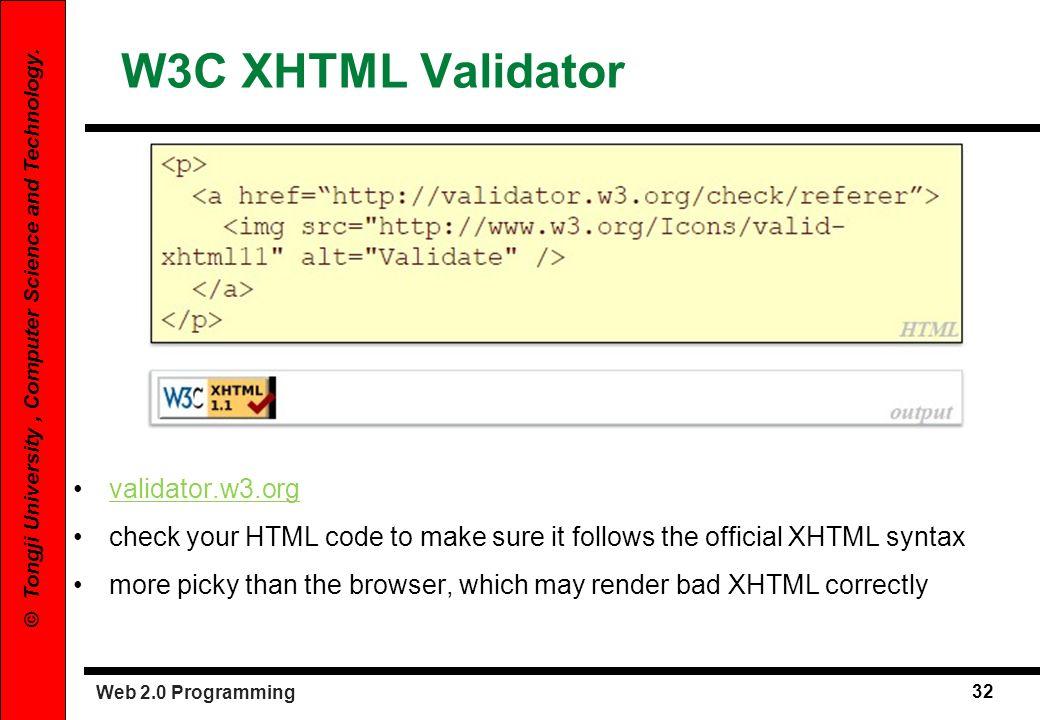 W3C XHTML Validator validator.w3.org