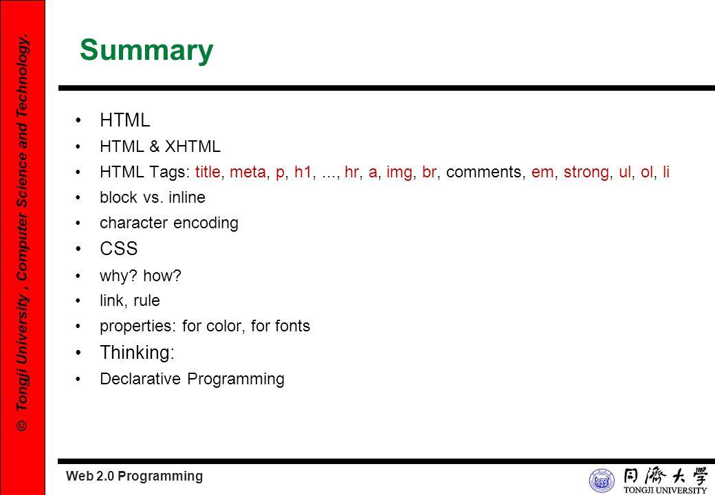 Summary HTML CSS Thinking: HTML & XHTML
