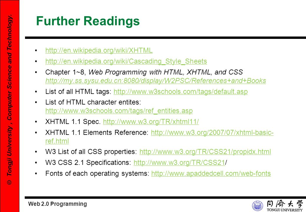 Further Readings http://en.wikipedia.org/wiki/XHTML