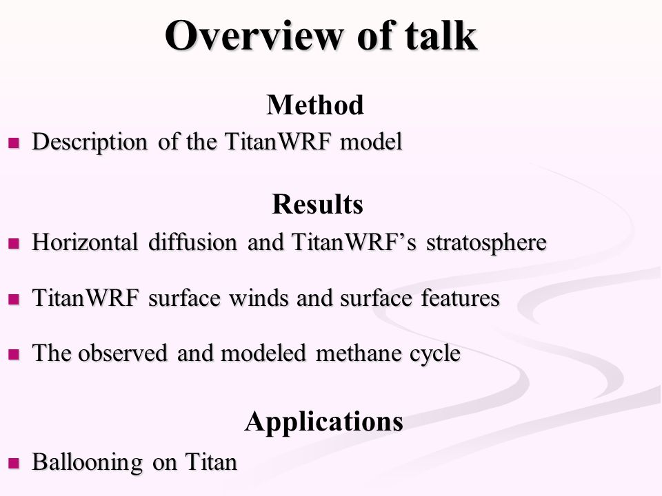 Overview of talk Method Results Applications