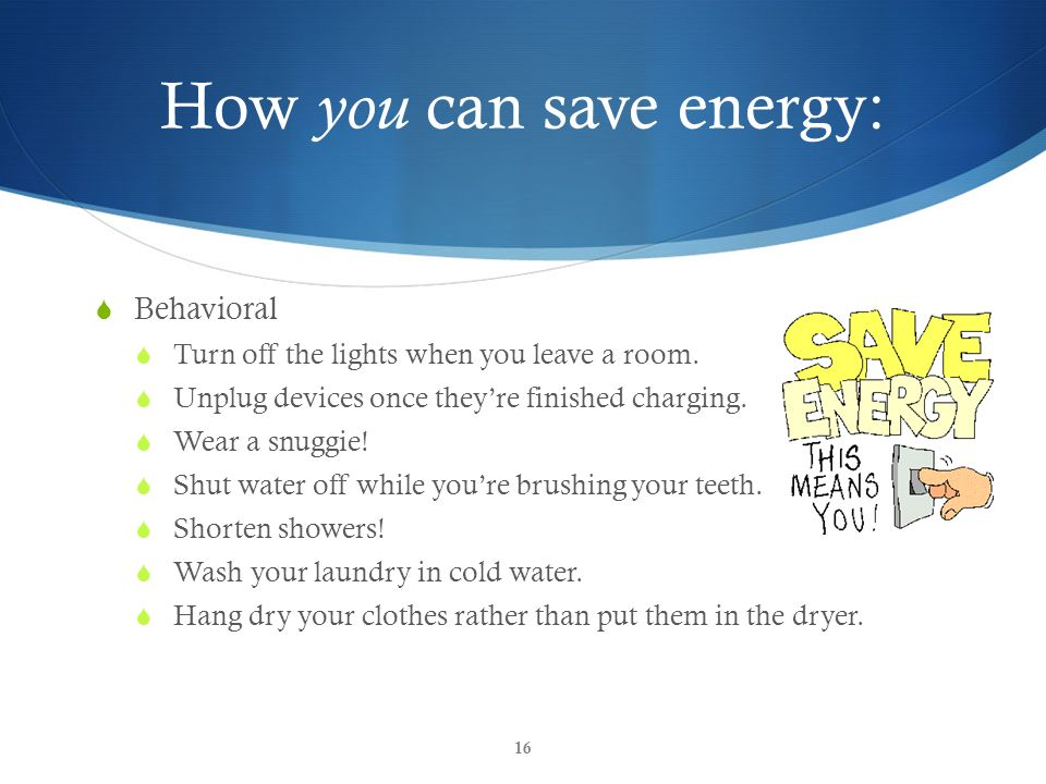Understanding energy a lesson plan for the objectives for Ways you can save energy