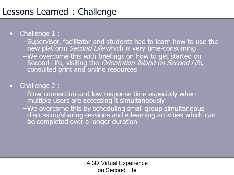 Lessons Learned : Challenge