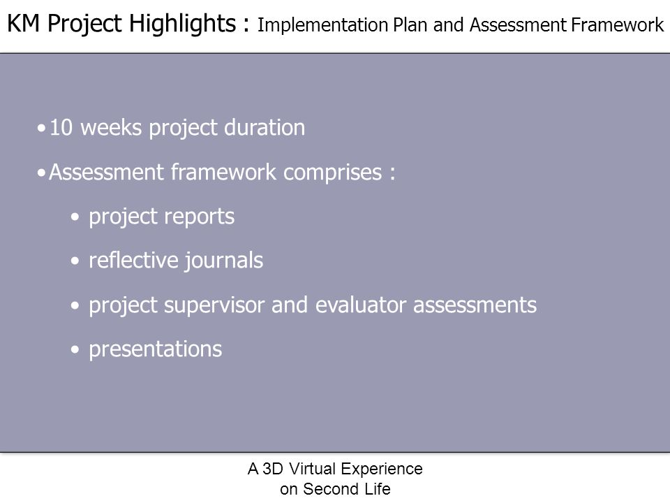 KM Project Highlights : Implementation Plan and Assessment Framework