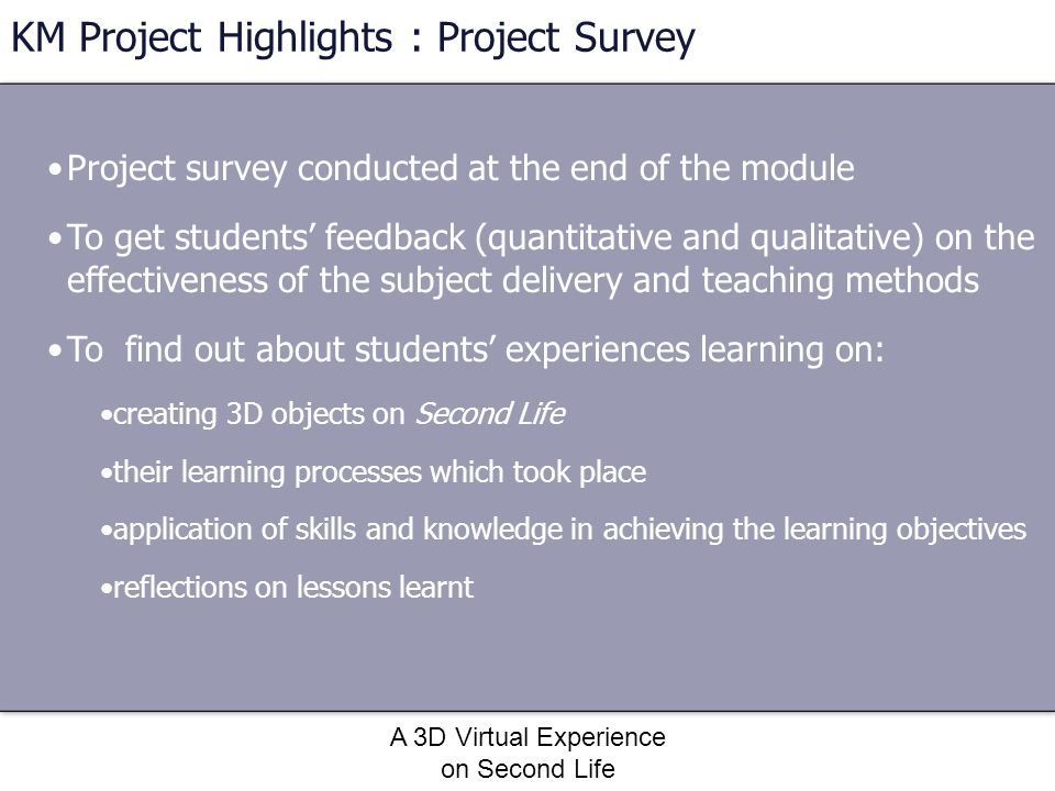 KM Project Highlights : Project Survey
