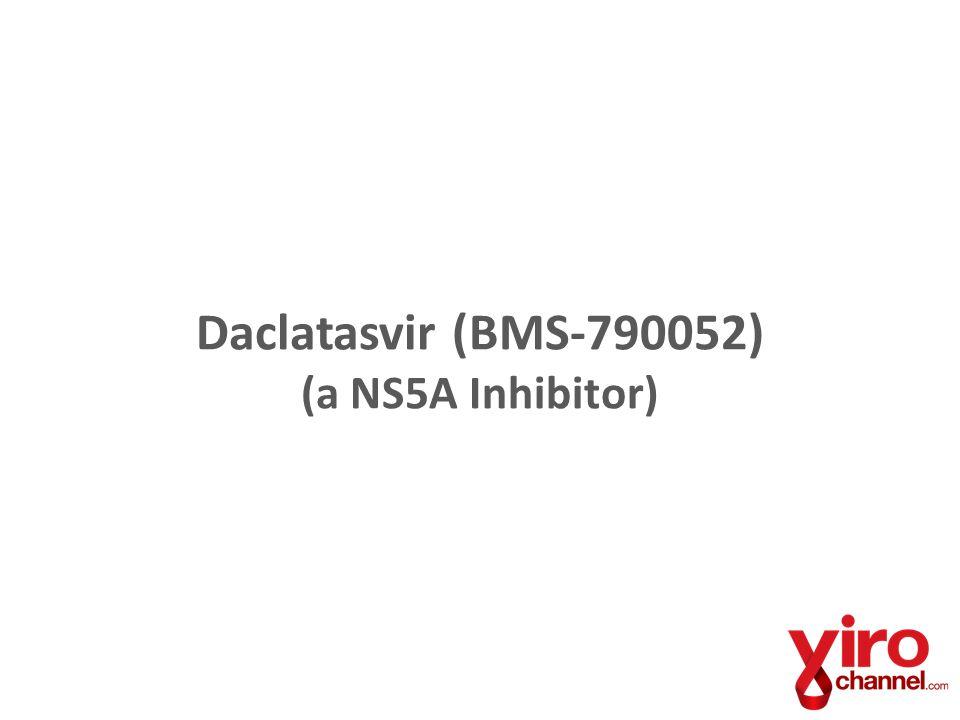 Daclatasvir (BMS-790052) (a NS5A Inhibitor)