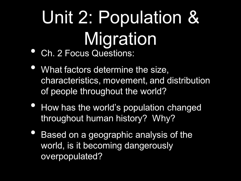 Unit 2: Population & Migration