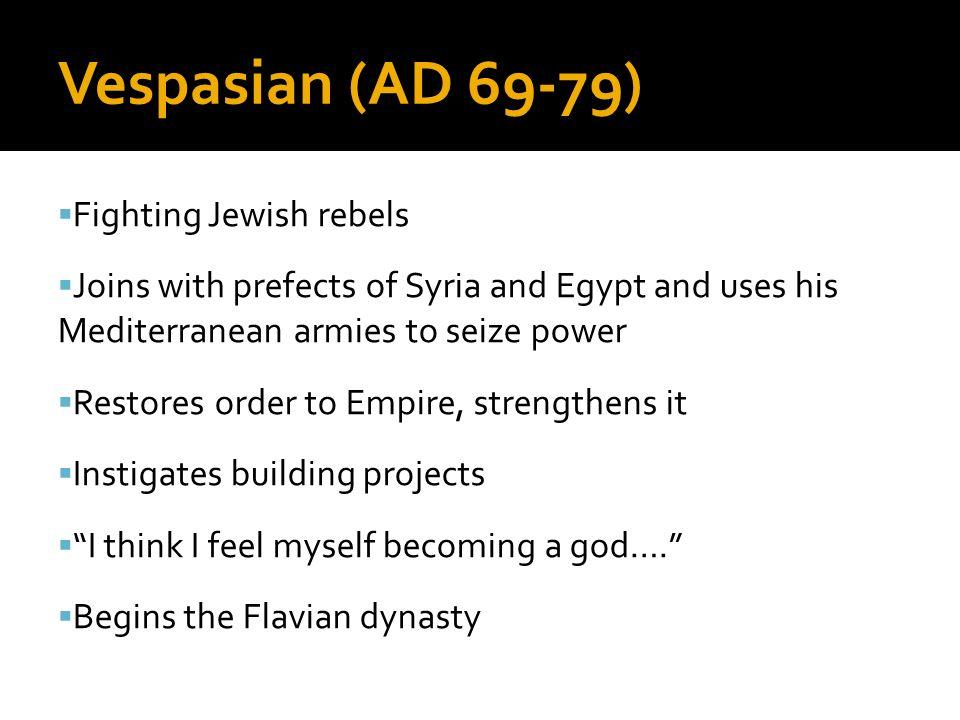 Vespasian (AD 69-79) Fighting Jewish rebels