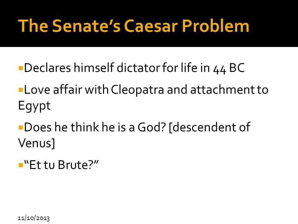 The Senate's Caesar Problem