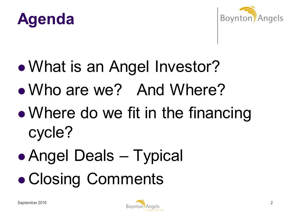 an angel investor with an agenda The first meeting with an angel investor serves as a vital element of the entrepreneur-angel investor relationship it is the first confrontation that assists an entrepreneur to develop a comfortable rapport with the angle investor hence, an entrepreneur needs to be extra vigilant and prepared prior to tabling with the angel investor for the first time.