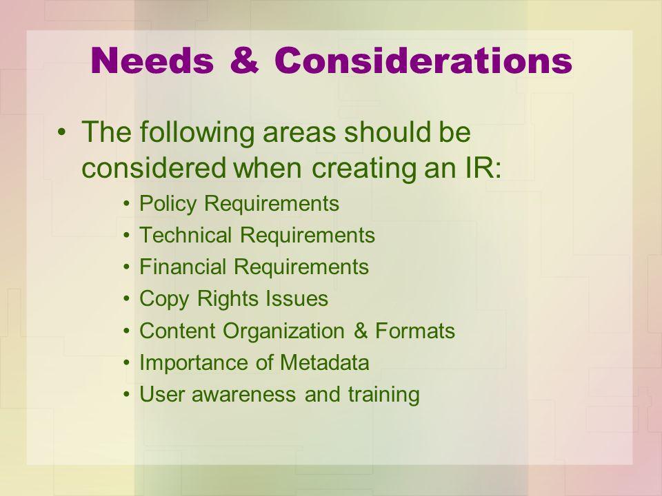 Needs & Considerations