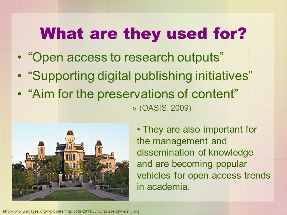 What are they used for Open access to research outputs