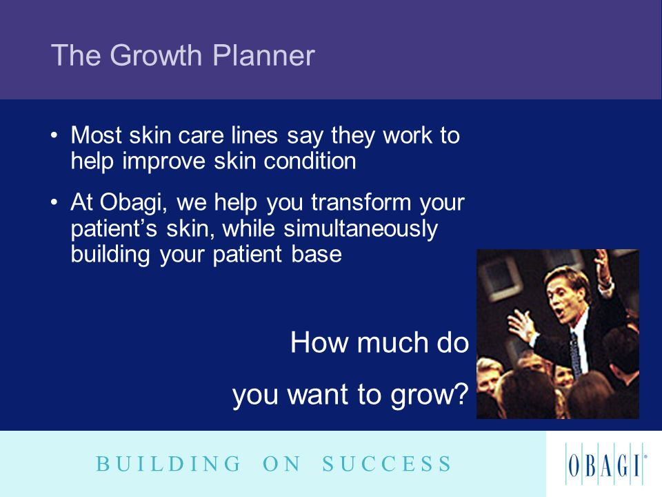 The Growth Planner How much do you want to grow