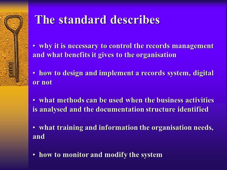 The standard describes