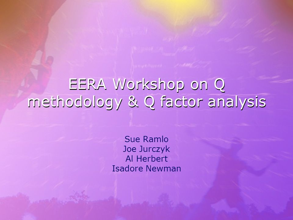 EERA Workshop on Q methodology & Q factor analysis