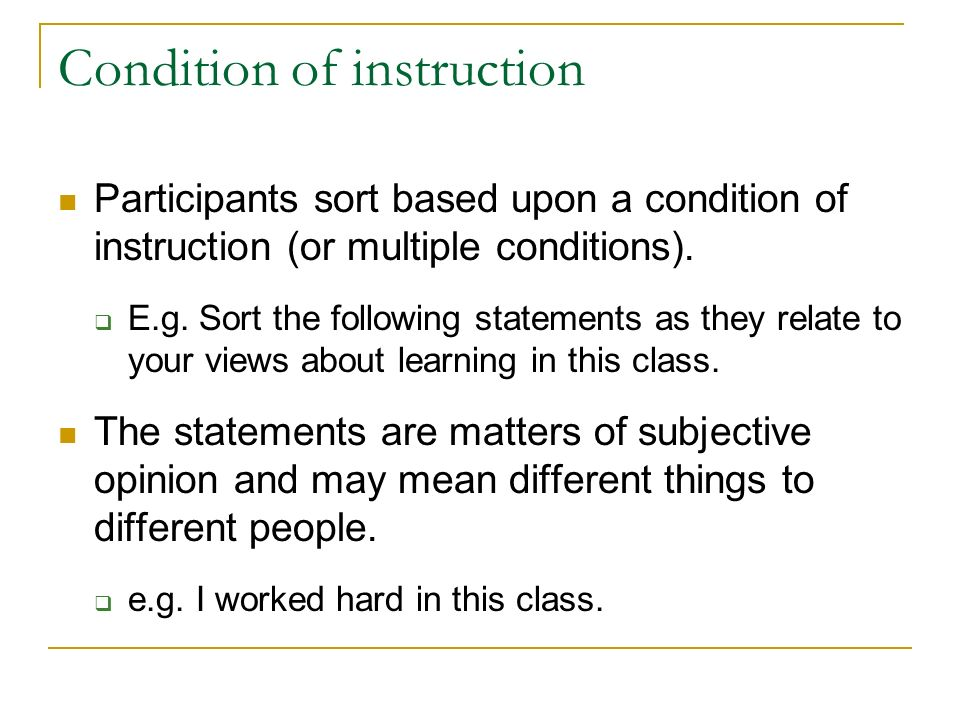 Condition of instruction