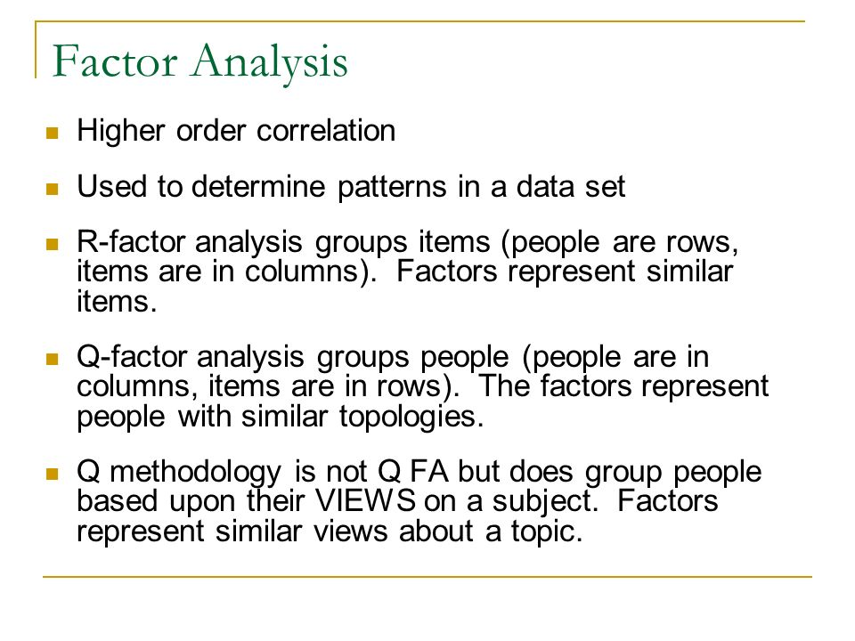 Factor Analysis Higher order correlation