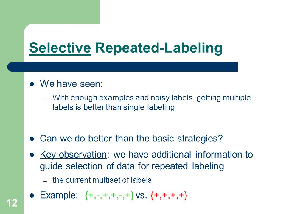 Selective Repeated-Labeling