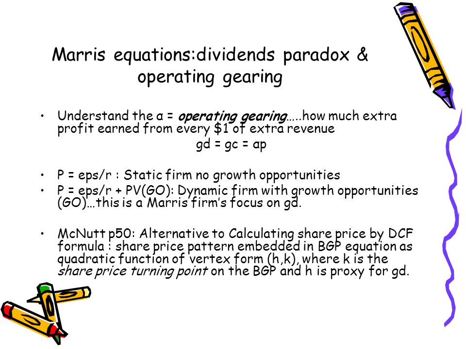 Marris equations:dividends paradox & operating gearing