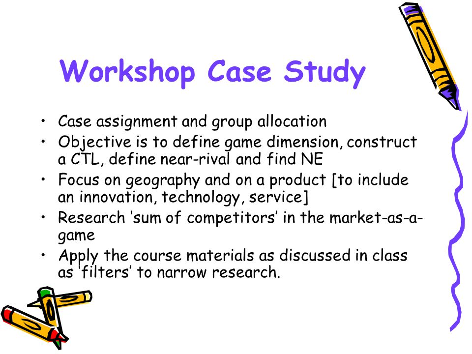 Workshop Case Study Case assignment and group allocation
