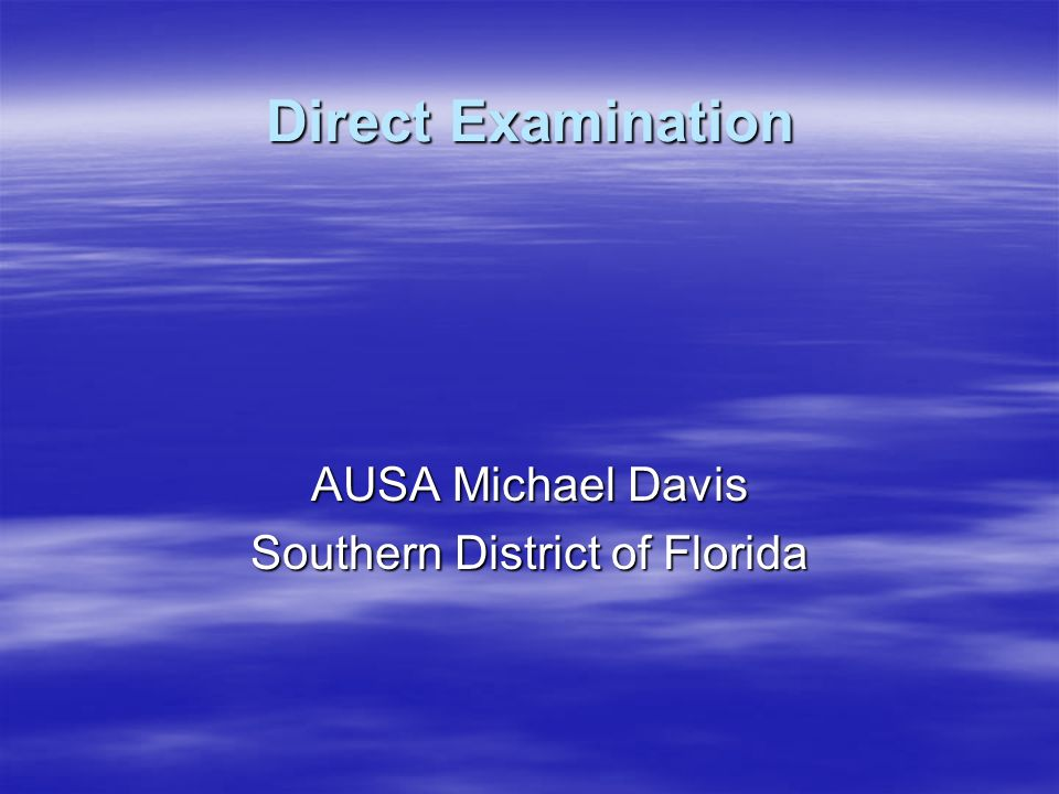 AUSA Michael Davis Southern District of Florida