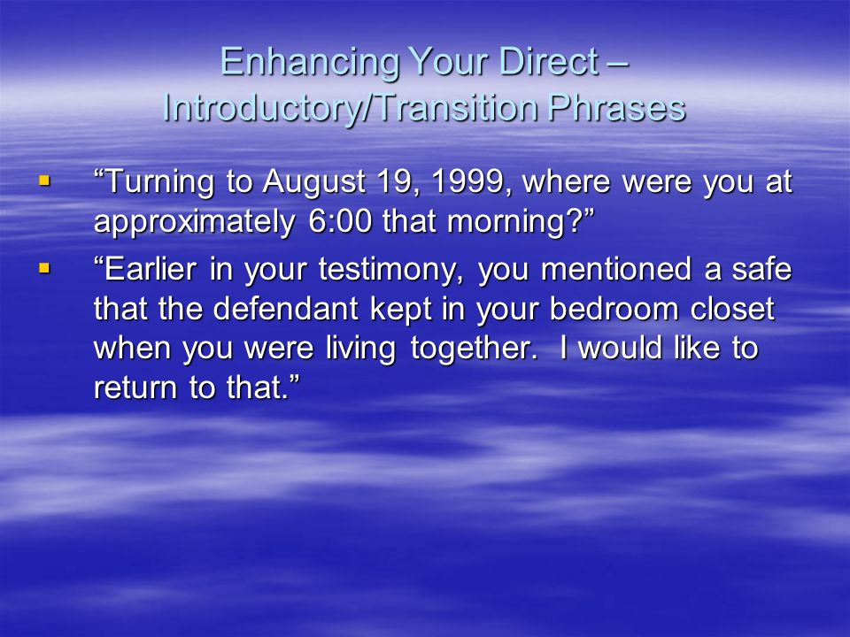 Enhancing Your Direct – Introductory/Transition Phrases