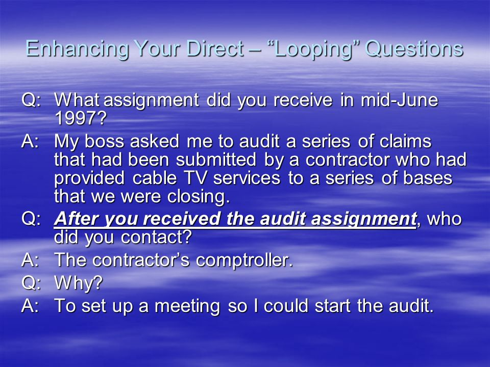 Enhancing Your Direct – Looping Questions