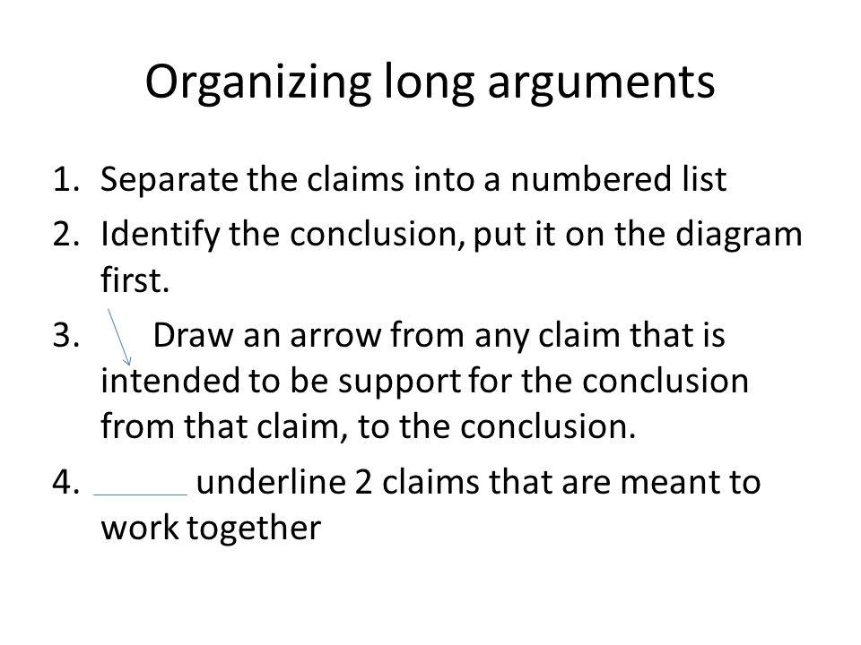 Organizing long arguments