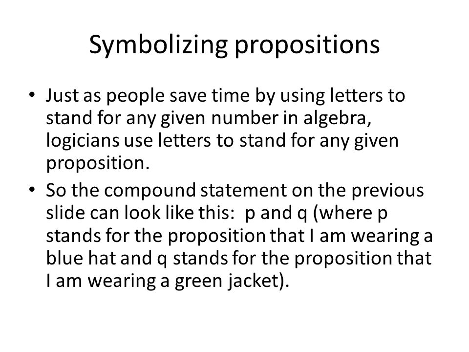 Symbolizing propositions