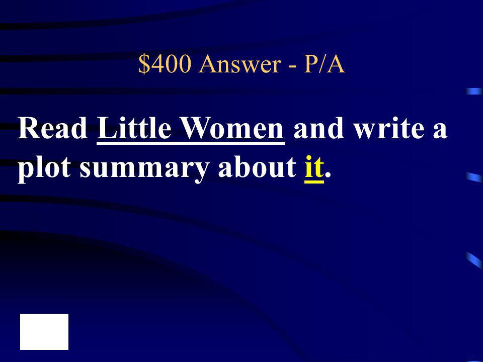 Read Little Women and write a plot summary about it.