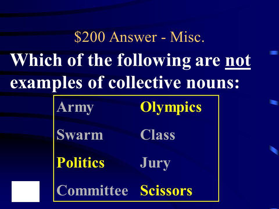 Which of the following are not examples of collective nouns: