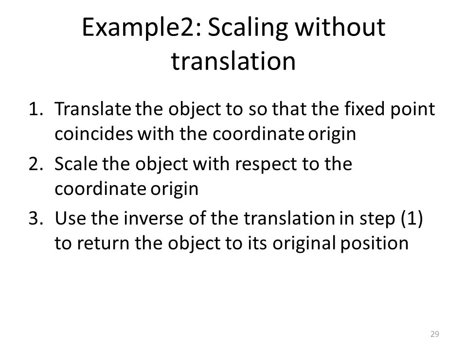 Example2: Scaling without translation