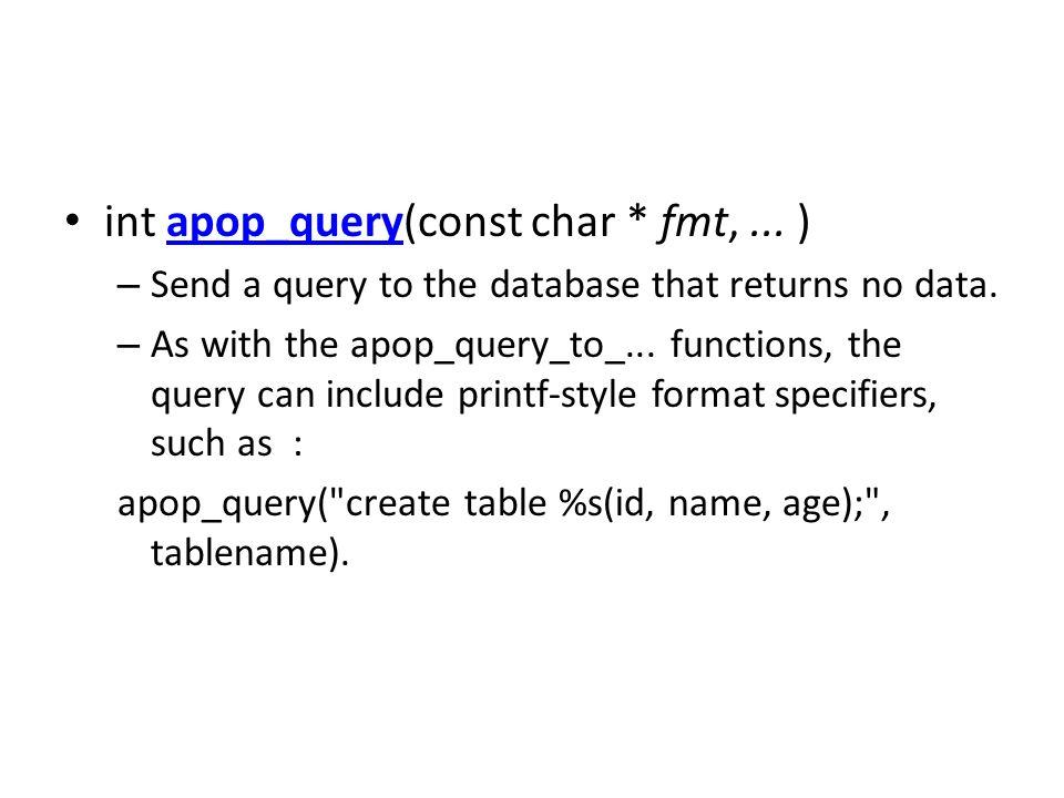 int apop_query(const char * fmt, ... )