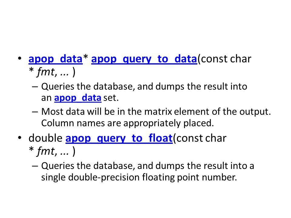 apop_data* apop_query_to_data(const char * fmt, ... )