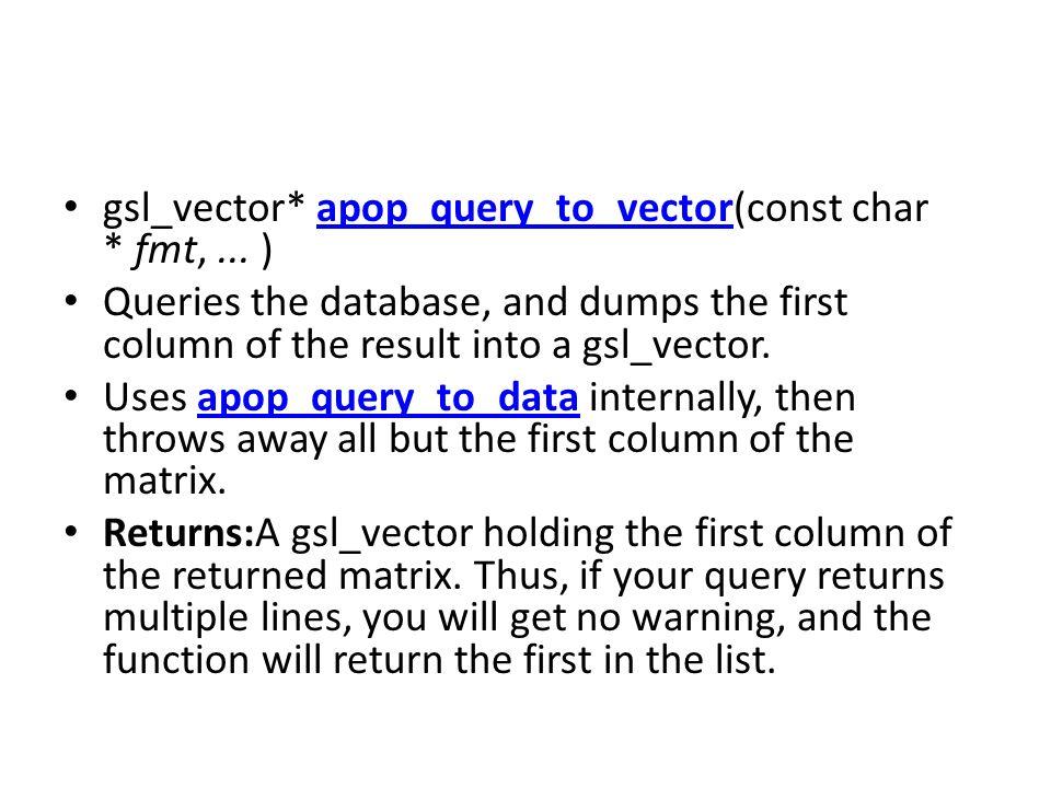 gsl_vector* apop_query_to_vector(const char * fmt, ... )