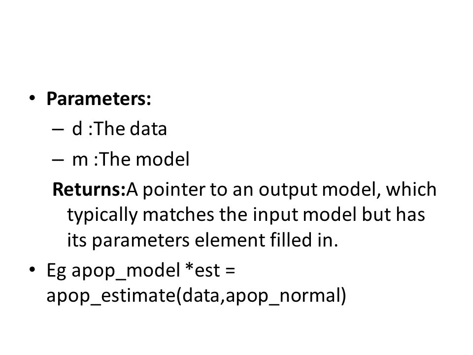 Parameters: d :The data. m :The model.